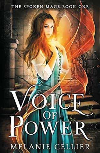 Voice of Power (The Spoken Mage, Band 1)