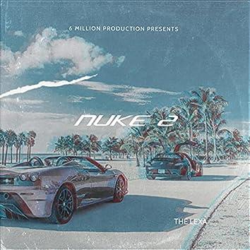 Nuke 2 (feat. The Lexa)