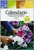 Calendario definitivo de jardín, terraza y huerto: Qué hacer mes a mes