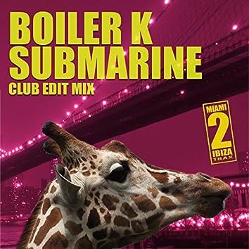 Submarine (Club Edit Mix)