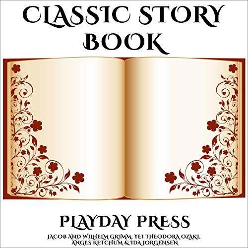 『Classic Story Book: 3 Timeless Fairy Tales, Collection 10』のカバーアート