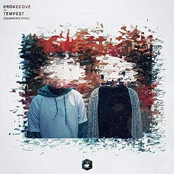 Tempest (Squareface Remix)