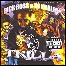 Carol City Cartel presents Rick Ross & DJ Khaled - The Trilla Mixtape
