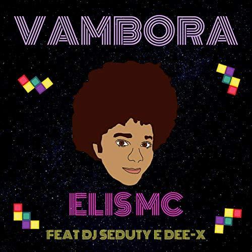 Elis Mc feat. DJ Seduty & Dee-X
