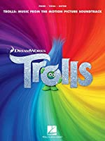 Trolls: Music from the Motion Picture Soundtrack (Pianovocalguitar a)