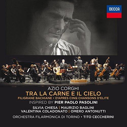 Maurizio Baglini, Silvia Chiesa, Valentina Coladonato, Omero Antonutti, Orchestra Filarmonica di Torino & Tito Ceccherini