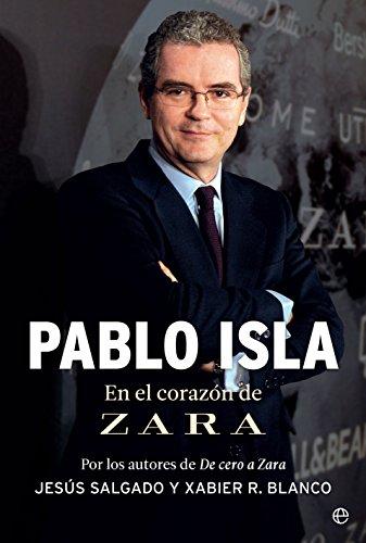 Pablo Isla (Biografías y memorias)