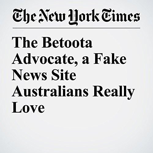 The Betoota Advocate, a Fake News Site Australians Really Love copertina