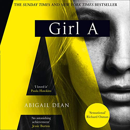 Girl A Audiobook By Abigail Dean cover art