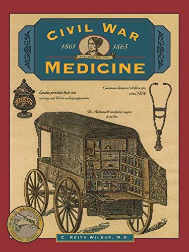 Civil War Medicine (Illustrated Living History Series)
