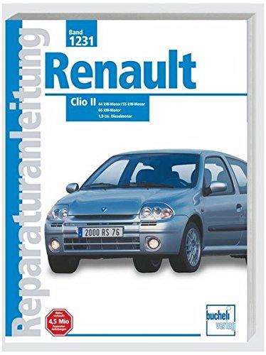 Renault Clio II: 44 kw Motor / 55 kW-Motor / 66 kw-Motor / 1,9 Ltr. Dieselmotor (Reparaturanleitungen)