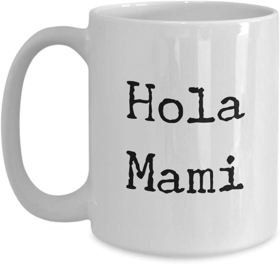 Amazon.com Hola Mami Mug 20oz 20oz novelty gift spanish coffee ...