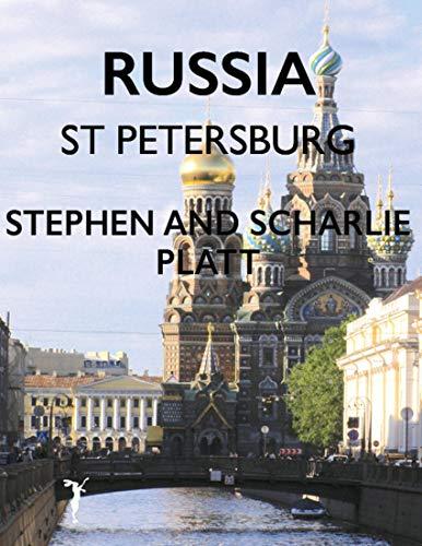 Russia: St Petersburg (English Edition)