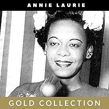 Annie Laurie - Gold Collection