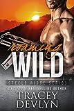 Roaming Wild: The Steeles 5 (Steele Ridge Series Book 6)