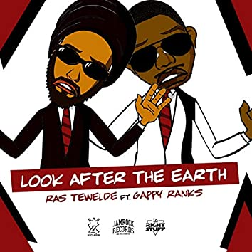 Look After the Earth (feat. Gappy Ranks)
