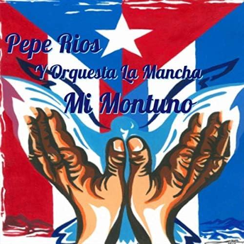 Pepe Rios y Orquesta la Mancha