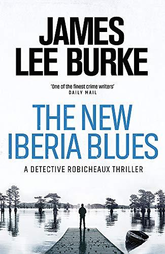 The New Iberia Blues (Dave Robicheaux 22)