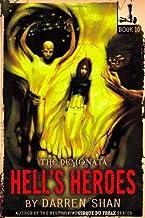 The Demonata #10: Hell's Heroes