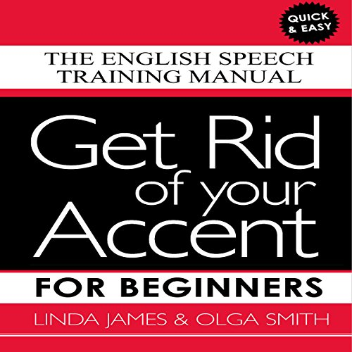 『Get Rid of Your Accent for Beginners』のカバーアート