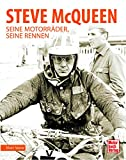 Steve McQueen: Seine Motorräder, seine Rennen