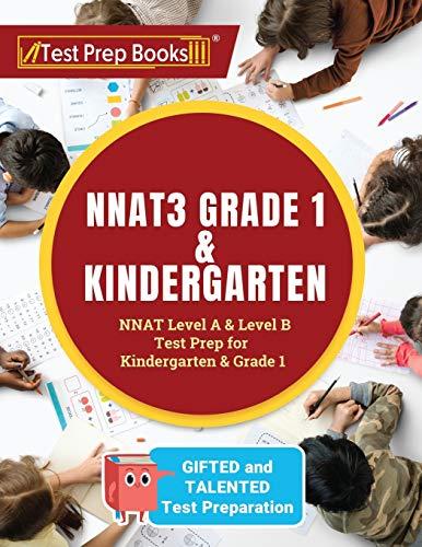 NNAT3 Grade 1 & Kindergarten: NNAT Level A & Level B Test Prep for Gifted and Talented Test Preparat