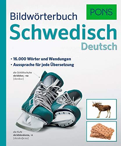 PONS Bildwörterbuch Schwedisch: 16.000 Wörter und Wendungen. Aussprache für jede Übersetzung.