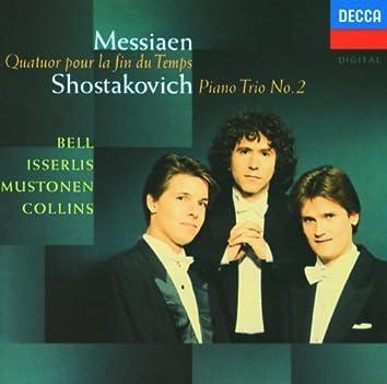 Messiaen: Quatuor pour le fin du temps / Shostakovich: Piano Trio No.2