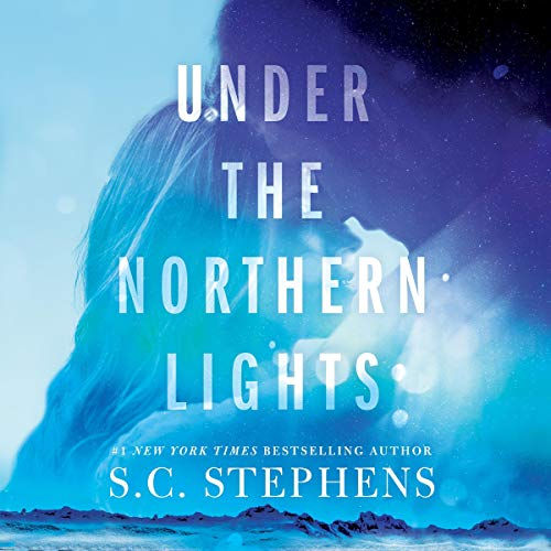 Under the Northern Lights                   By:                                                                                                                                 S. C. Stephens                               Narrated by:                                                                                                                                 Christine Williams                      Length: 8 hrs and 28 mins     Not rated yet     Overall 0.0