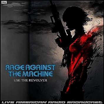 Use The Revolver (Live)