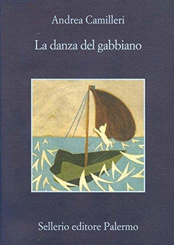 La danza del gabbiano (Il commissario Montalbano Vol. 15) (Italian Edition)