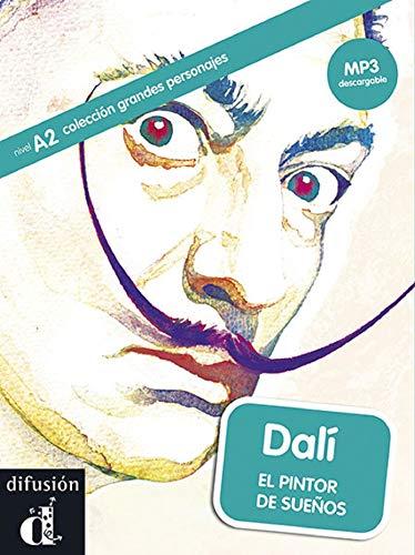 Dali - El Pintor De Sueños (nivel A2) (+mp3 Descargable) [Lingua spagnola]