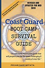 The Coast Guard Boot Camp Survival Guide