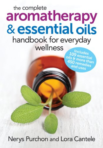 Compare Textbook Prices for The Complete Aromatherapy and Essential Oils Handbook for Everyday Wellness 1 Edition ISBN 9780778804864 by Purchon, Nerys,Cantele, Lora