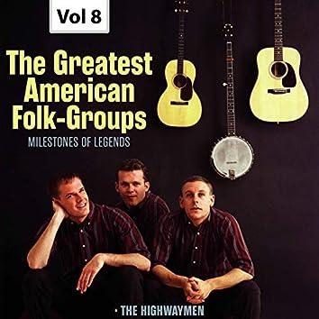 Milestones of Legends: The Greatest American Folk-Groups, Vol. 8 (Live)