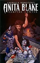 Anita Blake, Vampire Hunter: Circus of the Damned - Book 3: The Scoundrel