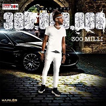 300 Milli