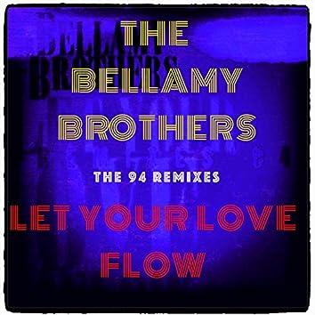 Let Your Love Flow (The 94 Remixes)