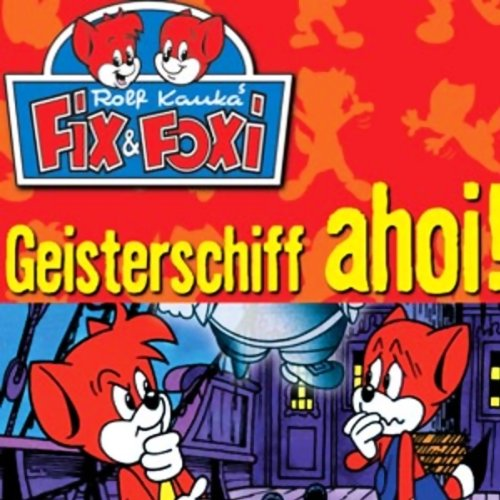 Geisterschiff ahoi! (Fix & Foxi 5) audiobook cover art