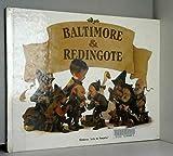 Baltimore et Redingote