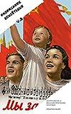 PROPAGANDE SOVIÉTIQUE VOL. 3: 100 AFFICHES DE LA MEILLEURE PROPAGANDE SOVIÉTIQUE