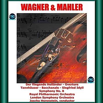 Wagner & Mahler: Der fliegende Holländer - Overture, Tannhäuser - Bacchanale, Siegfried Idyll - Symphony No. 8