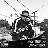 Palm Trees and Phone Lines [Explicit]