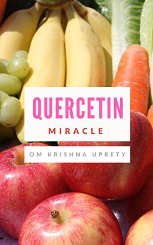 Quercetin: Miracle (English Edition)