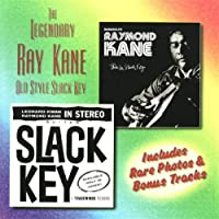 The Legendary Ray Kane: Old Style Slack Key by Ray Kane (2003-05-03)