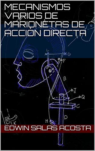 Mecanismos varios de marionetas de acción directa