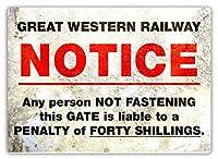 Notice Great Western Railway 金属板ブリキ看板警告サイン注意サイン表示パネル情報サイン金属安全サイン