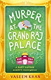 Murder at the Grand Raj Palace: Baby Ganesh Agency Book 4 (Baby Ganesh series) (English Edition)