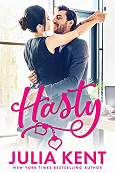Hasty (Do-Over Book 4) by [Julia Kent]
