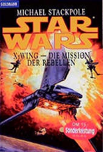 Die Mission der Rebellen (Star wars - X-wing)